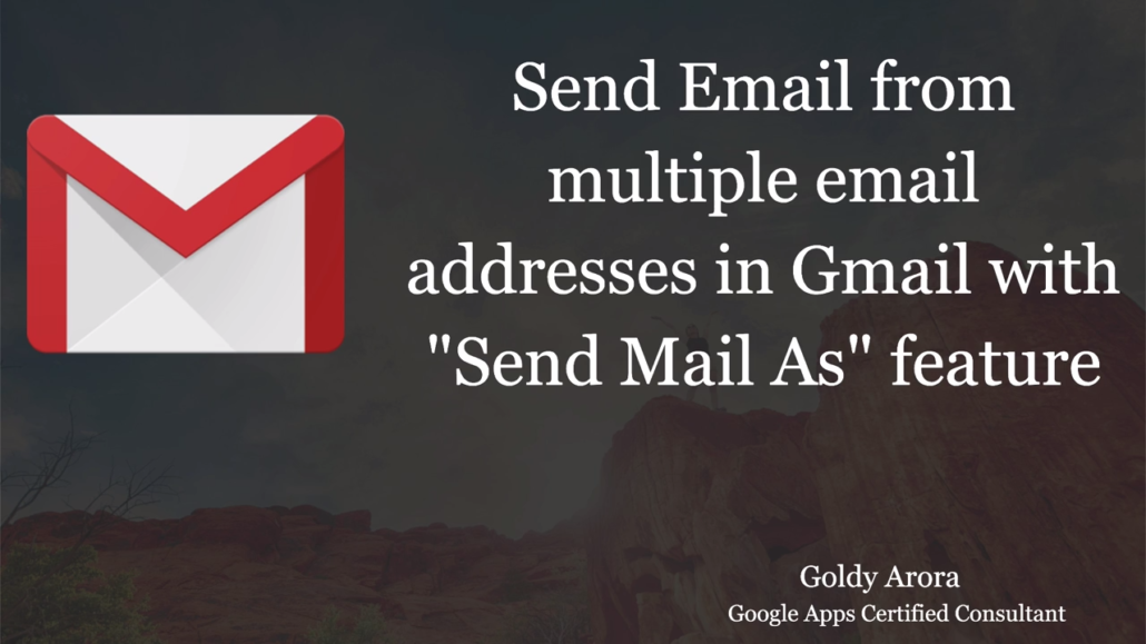 Learn how to send emails from multiple email ids in Gmail