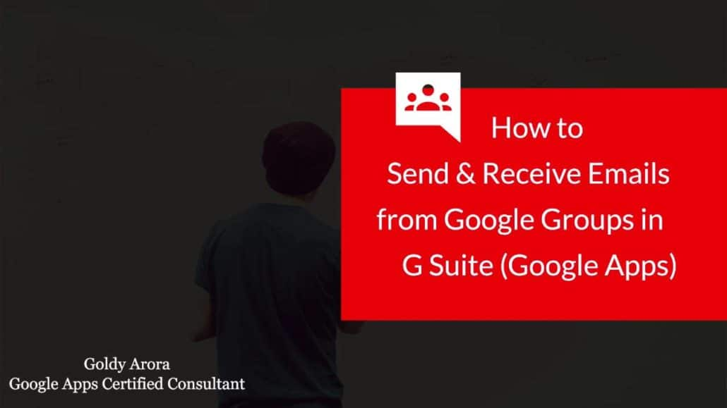 Learn how to Send and Receive emails from G Suite Groups