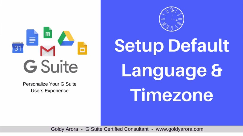 Setup default timezone and Language Google Workspace