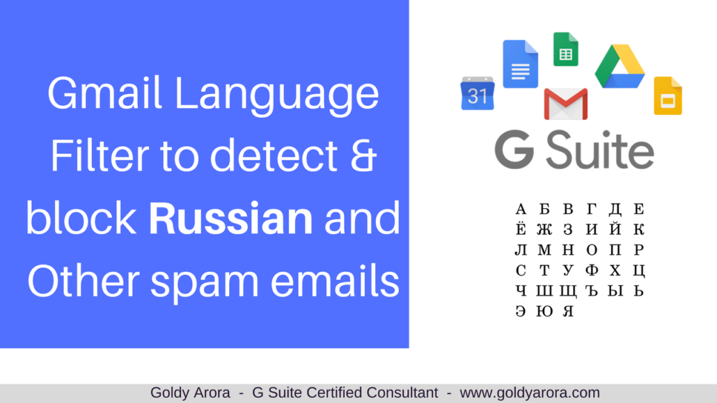 Gmail Filter to detect and block Russian Spam Emails