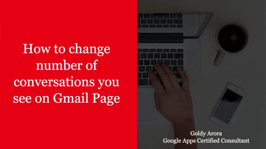 How to see 100 conversations on each Gmail page