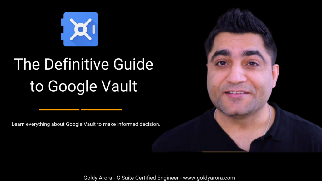 The Definitive Guide to Google Vault
