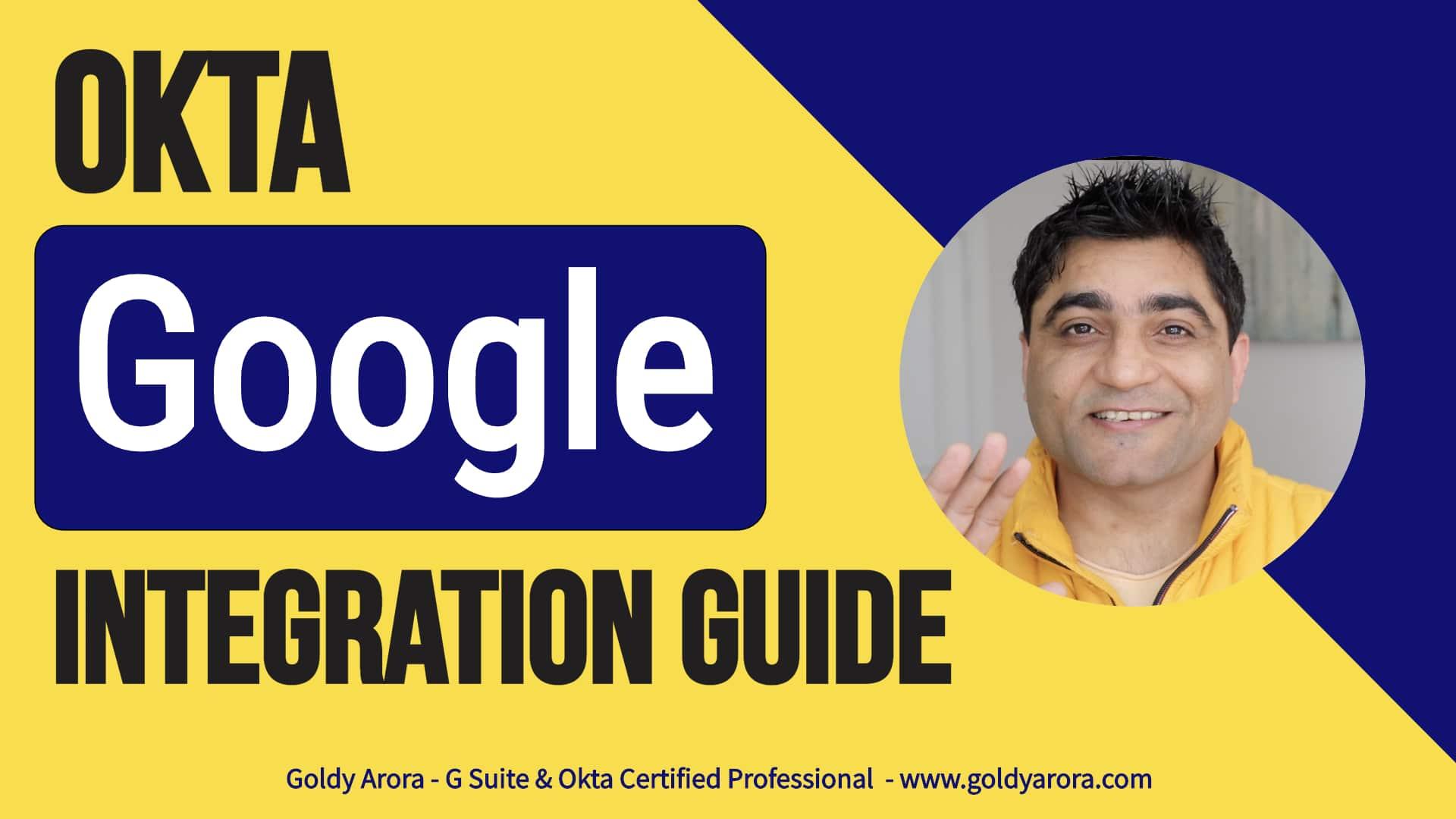 Okta - Google - Integration - Guide