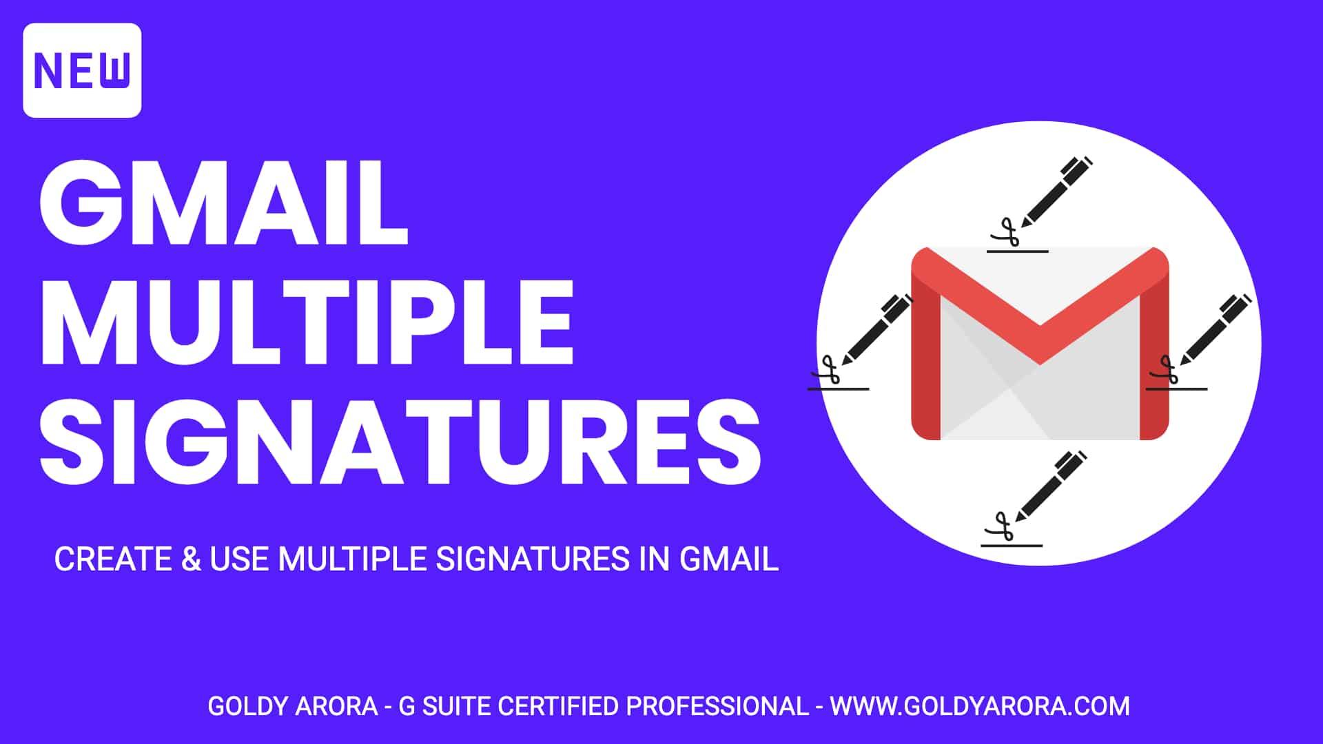 Gmail Multiple Signatures - Create & Use multiple Signatures in Gmail