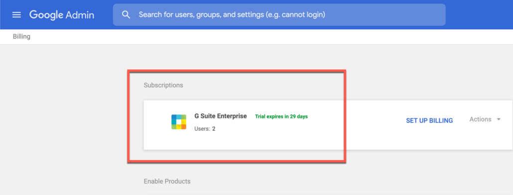 58. You should now have G Suite Enterprise subscription