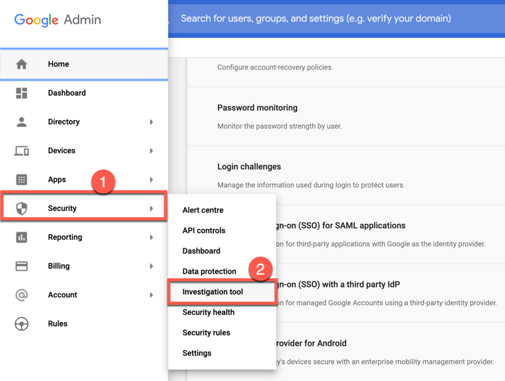 60. Go to Investigation tool from G Suite Admin console security