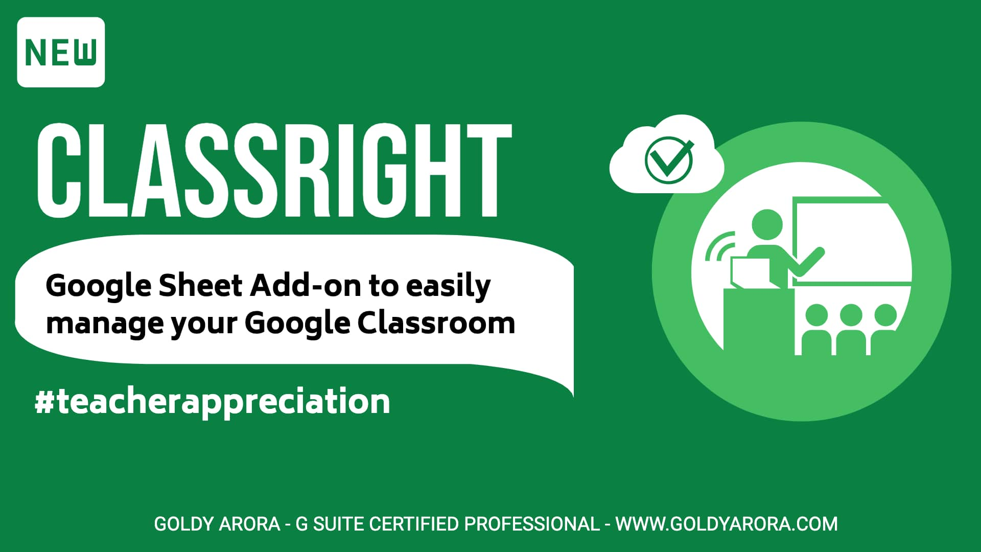 Classright - A Google Sheet Add-on to easily manage Google Classroom