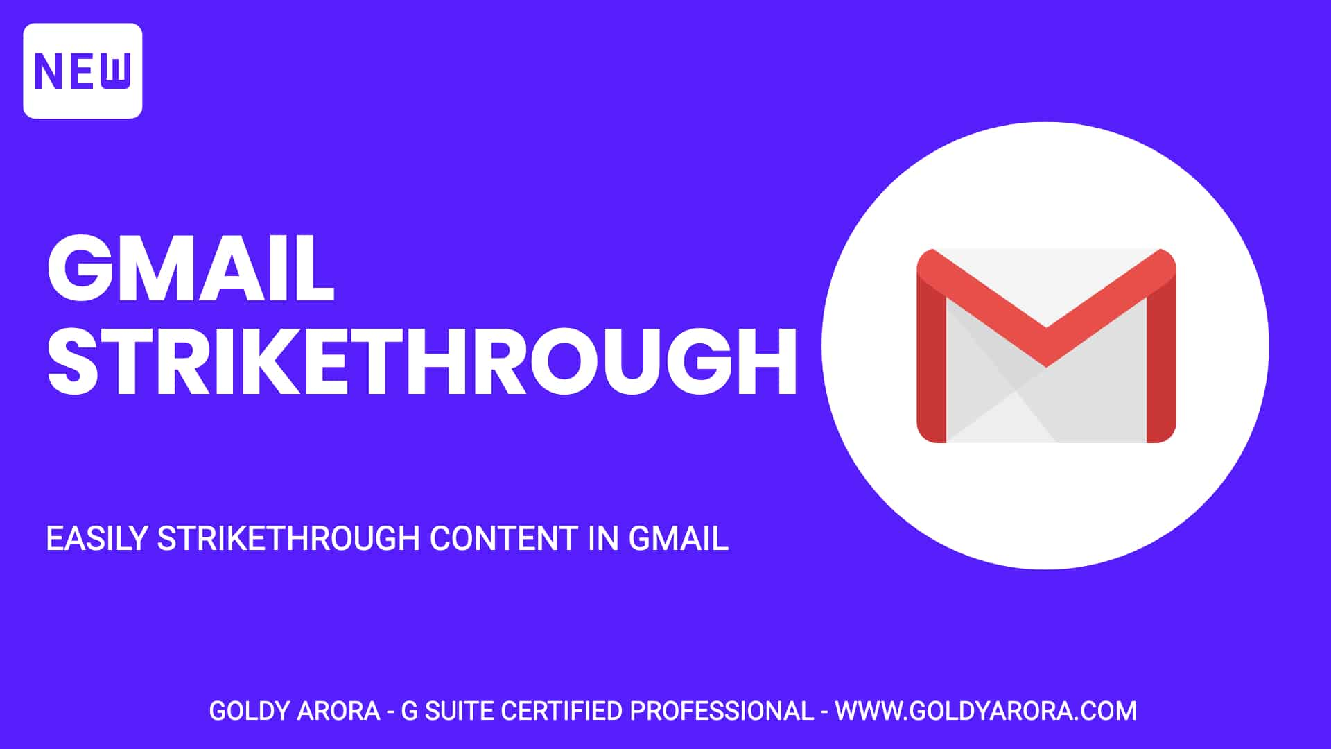 EASILY STRIKETHROUGH CONTENT IN GMAIL