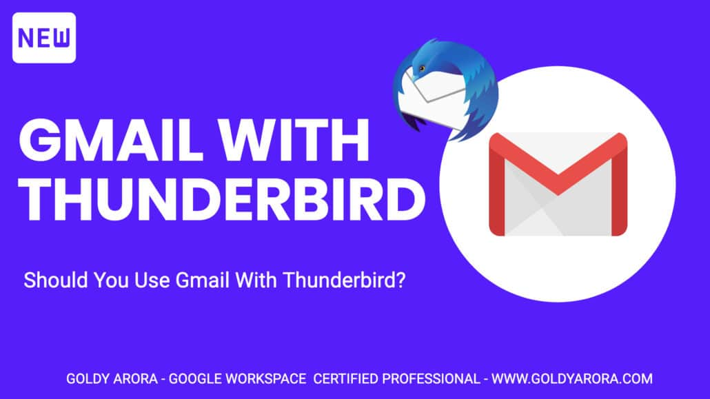 Should You Use Gmail With Thunderbird? Truth Revealed